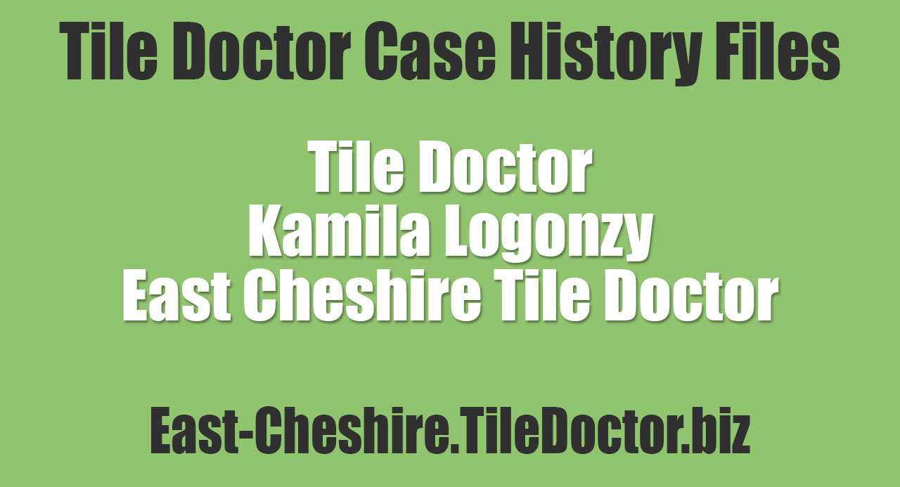 Kamila-Logonzy-East-Cheshire-Tile-Doctor
